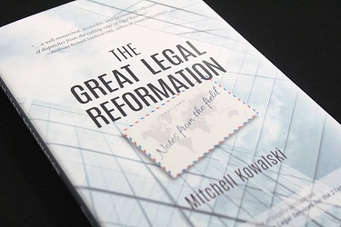 The Great Legal Reformation - Notes from the Field