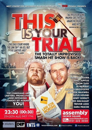 This is Your Trial - Edinburgh Fringe 2015